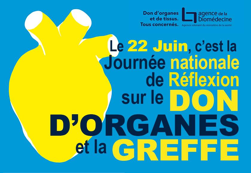 22 Juin : Journée nationale de Réflexion sur le don d'organes et la greffe