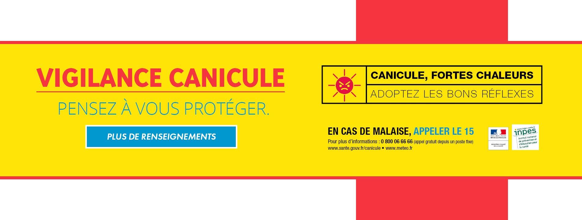 VIGILANCE CANICULE - En cas de malaise appelez le 15