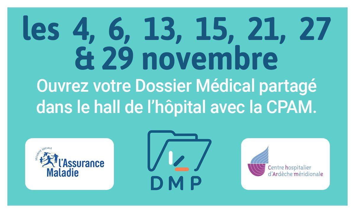 Retrouvez la CPAM les 4, 6, 13, 21, 27 et 29 novembre dans le hall de l'hôpital pour ouvrir votre dossier médical partagé.